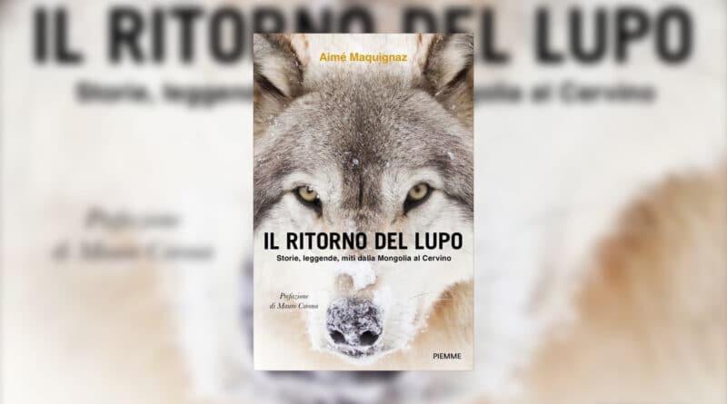 """""""Il ritorno del lupo"""" di Aimè Maquignaz"""