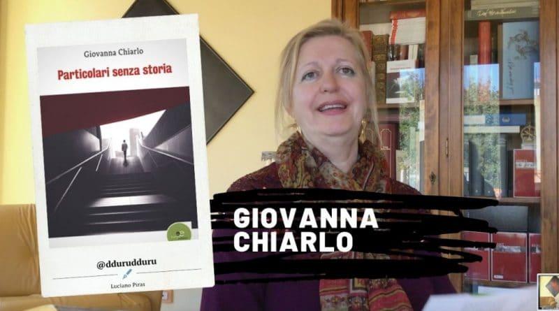 """""""Particolari senza storia"""" di Giovanna Chiarlo"""